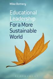 Educational Leadership for a More Sustainable World