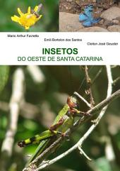 Insetos Do Oeste De Santa Catarina