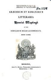 Historia Graecorum et Romanorum litteraria ad usum scholarum Belgii accommodata