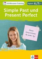 Klett 10 Minuten Training Englisch Grammatik Simple Past und Present Perfect 6  7  Klasse PDF