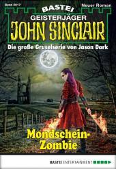 John Sinclair - Folge 2017: Mondschein-Zombie