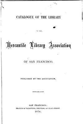 Catalog of the Library of the Mercantile Library Association of San Francisco PDF