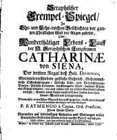 Seraphischer Exempel Spiegel ... oder wunderthätiger Lebenslauf der H. Catharina von Siena