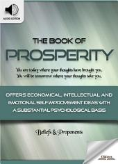 The Book of Prosperity: Eight Pillars - AUDIO EDITION OF SELF IMPROVEMENT IDEAS & INSPIRATIONAL QUOTES FOR PERSONAL DEVELOPMENT