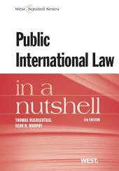 Buergenthal and Murphy's Public International Law in a Nutshell, 5th: Edition 5