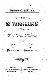 La Escuela de Tauromaquia de Sevilla y el toreo moderno