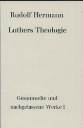 Luthers Theologie