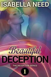 Beautiful Deception: Deception Series Book 1