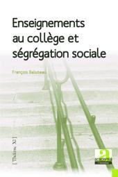 Enseignements au collège et ségrégation sociale
