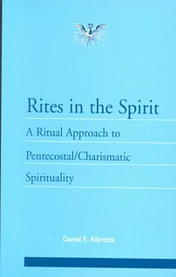 Rites in the Spirit