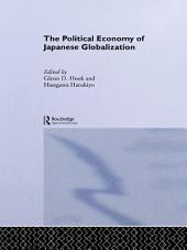 The Political Economy of Japanese Globalisation