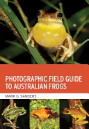 Photographic Field Guide to Australian Frogs PDF