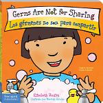 Germs Are Not for Sharing / Los gérmenes no son para compartir