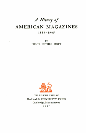 A History of American Magazines  1885 1905 PDF