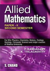 Allied Mathematics Vol.II: Volume 2