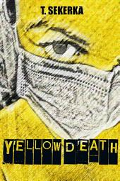 Yellow Death