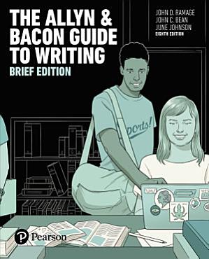 Allyn   Bacon Guide to Writing  The  Brief Edition PDF