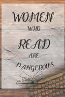 Women Who Read Are Dangerous PDF