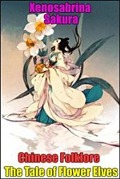 Chinese Folklore The Tale of Flower Elves