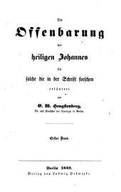 Die Offenbarung des heiligen Johannes: für solche die in der Schrift forschen, Band 1