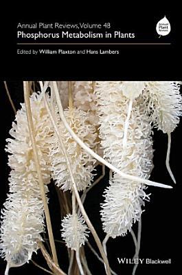 Annual Plant Reviews  Phosphorus Metabolism in Plants