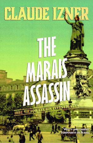 The Marais Assassin