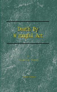 Death by Wrongful Act Book