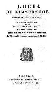 Lucia di Lammermoor: dramma tragico in due parti : da rappresentarsi nel Gran Teatro La Fenice la stagione di carnovale e quaresima 186 - 47