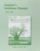 Student Solutions Manual for Biostatistics  Biostatistics for the Biological and Health Sciences PDF