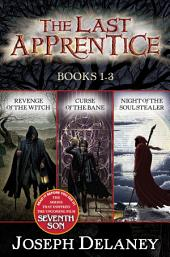 Last Apprentice 3-Book Collection: Revenge of the Witch, Curse of the Bane, Night of the Soul Stealer