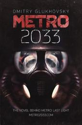 METRO 2033: The cult bestseller behind the METRO LAST LIGHT and METRO 2033 video games