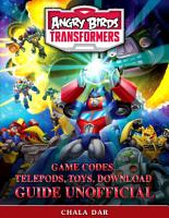 Angry Birds Transformers Game Codes  Telepods  Toys  Download Guide Unofficial PDF
