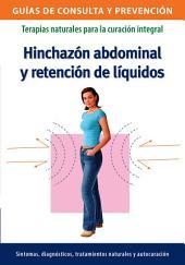 Hinchazón abdominal y retención de líquidos: Terapias naturales para la curación integral