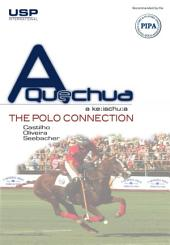 A Quechua - The Polo Connection: How To Start Playing Polo Without Knowing Anything About Horses!