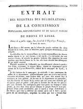 Extrait des registres des délibérations de la commission populaire, républicaine et de salut public de Rhone et Loire. Séance du 4 juillet 1793...