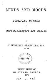 Minds and Moods: Gossiping Papers on Mind-management and Morals