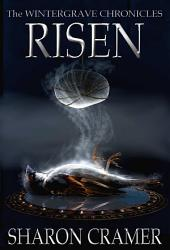 Risen: The Wintergrave Chronicles (Book Two)