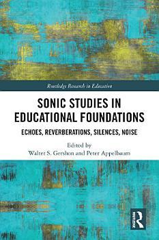 Sonic Studies in Educational Foundations PDF