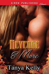 Revenge & More