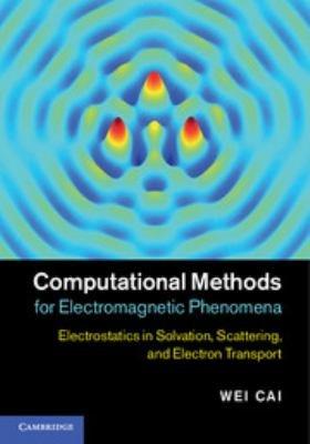 Computational Methods for Electromagnetic Phenomena PDF