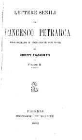 Lettere senili ... volgarizzate e dichiarate con note da Giuseppe Fracassetti: Volume 2