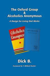 The Oxford Group and Alcohols Anonymous Book