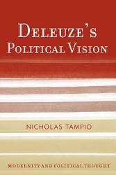 Deleuze s Political Vision PDF