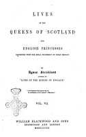 Lives of the Queens of Scotland and English Princesses Connected with the Regal Succession of Great Britain by Agnes Strickland  Author of Lives of the Queens of England PDF