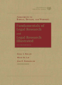 Assignments to Fundamentals of Legal Research  10th and Legal Research Illustrated PDF
