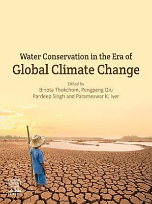 Water Conservation in the Era of Global Climate Change