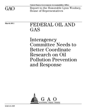 Federal Oil and Gas: Interagency Committee Needs to Better Coordinate Research on Oil Pollution Prevention and Response