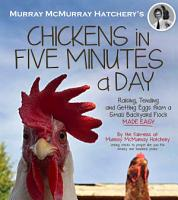 Murray McMurray Hatchery s Chickens in Five Minutes a Day PDF