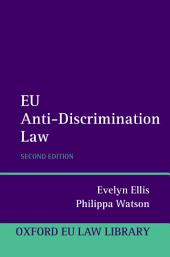 EU Anti-Discrimination Law: Edition 2