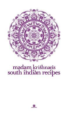 Madam Krishnan   s South Indian Recipes